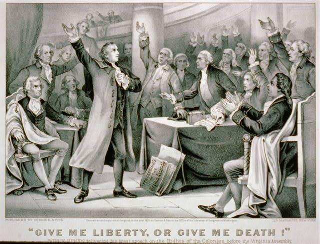 "Patrick Henry ""Give me liberty, or give me death!"""